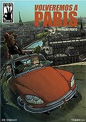 Volveremos a París Vol. 1