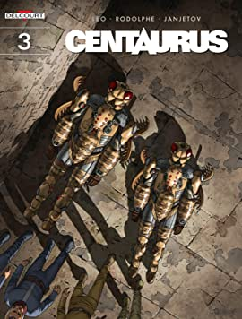 Centaurus Tome 3: Land of Madness