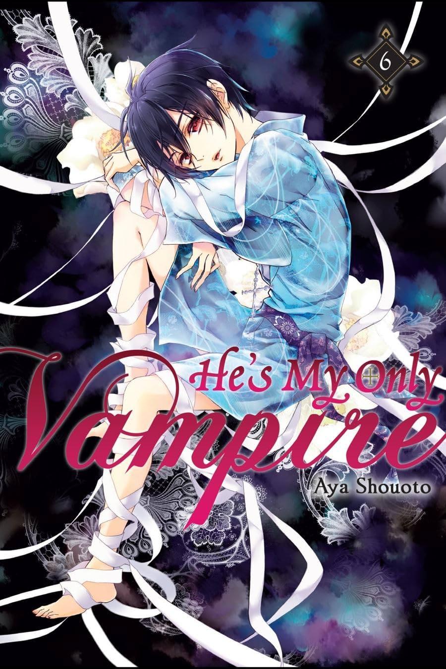 He's My Only Vampire Vol. 6