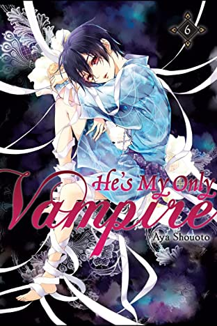 He's My Only Vampire Vol. 6