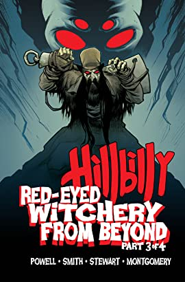 Hillbilly: Red-Eyed Witchery From Beyond #3 (of 4)