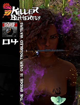 Killer Butterfly #4: The Bridge is Over Troubled Waters
