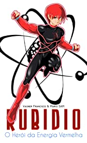 Rubideo - O Herói da Energia Vermelha #1