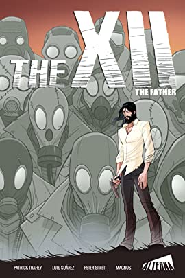 The XII: The Father Vol. 1