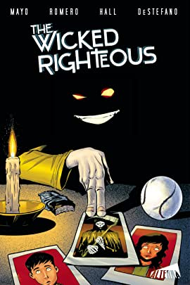 The Wicked Righteous Vol. 1