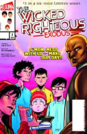 The Wicked Righteous: Exodus #1
