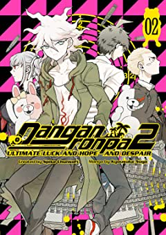 Danganronpa 2: Ultimate Luck and Hope and Despair Tome 2