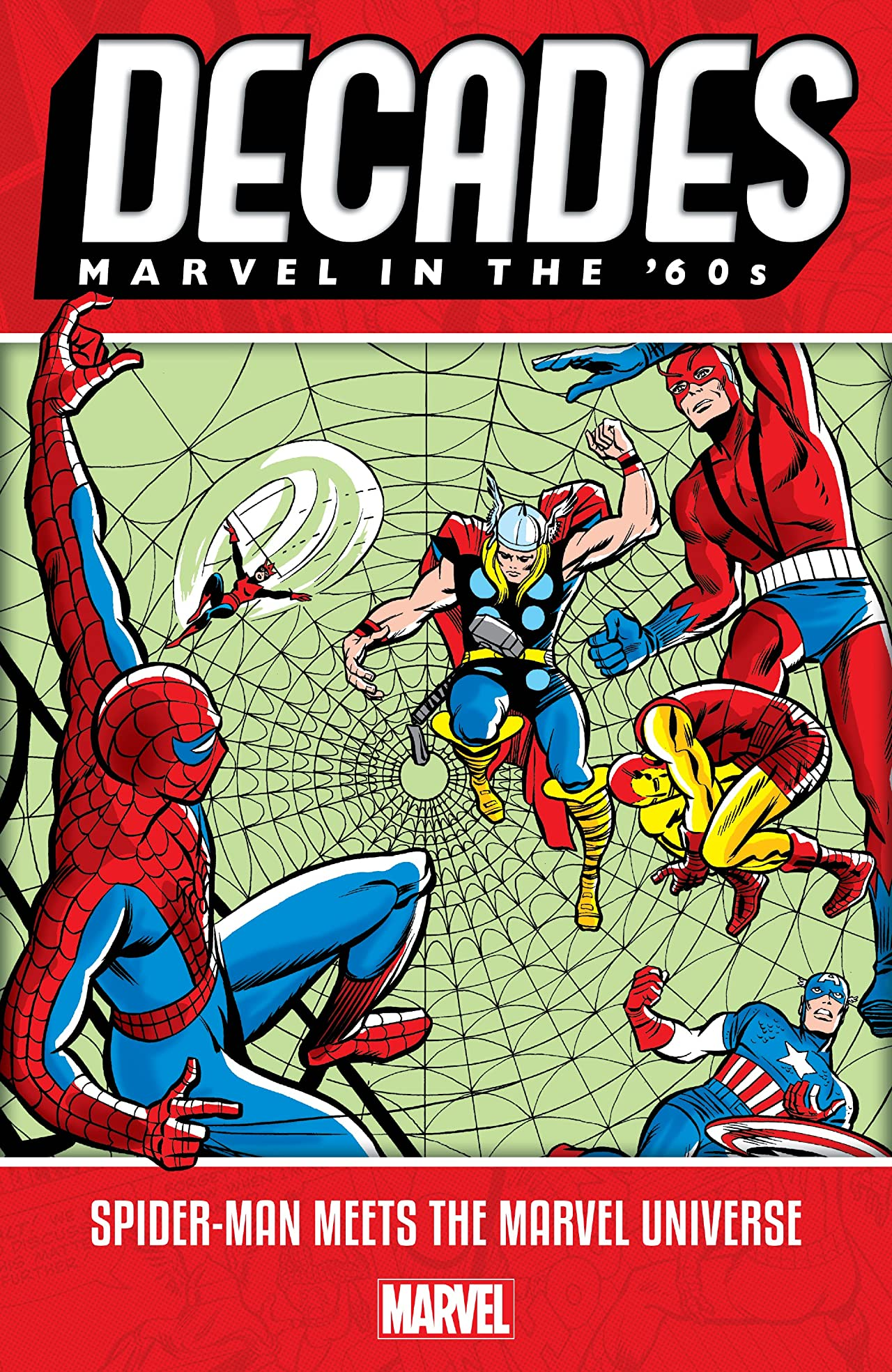 Decades: Marvel In The '60s - Spider-Man Meets The Marvel Universe
