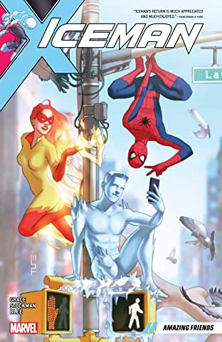 Iceman Tome 3: Amazing Friends