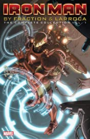 Iron Man by Fraction & Larroca: The Complete Collection Vol. 1