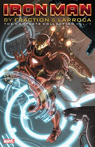 Iron Man by Fraction & Larroca: The Complete Collection Tome 1