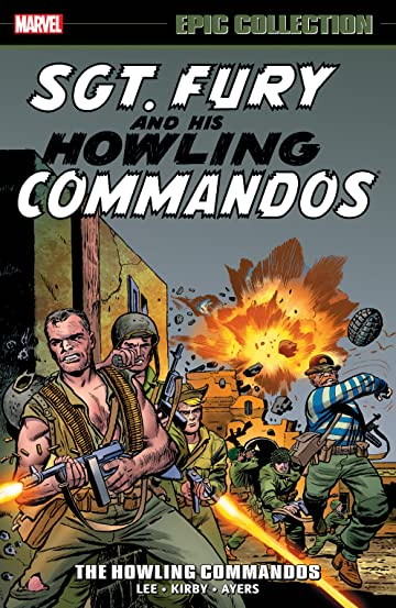 Sgt. Fury Epic Collection: The Howling Commandos