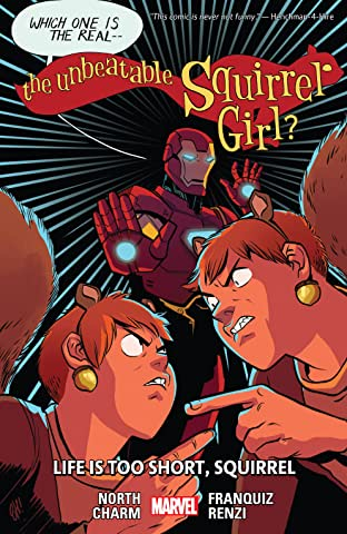 The Unbeatable Squirrel Girl Tome 10: Life Is Too Short, Squirrel