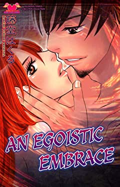 An Egoistic Embrace Vol. 1