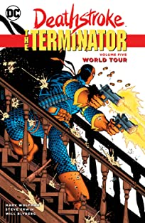 Deathstroke: The Terminator (1991-1996) Vol. 5: World Tour