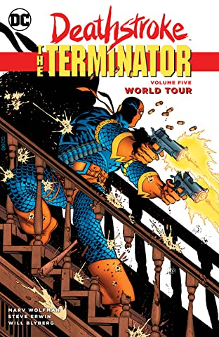 Deathstroke: The Terminator (1991-1996) Tome 5: World Tour