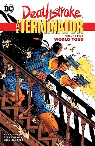 Deathstroke: The Terminator (1991-1996) Vol. 5: World Tour