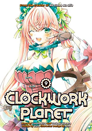 Clockwork Planet Tome 9