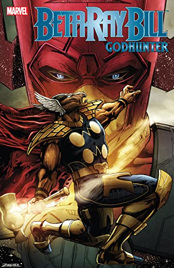Beta Ray Bill: Godhunter