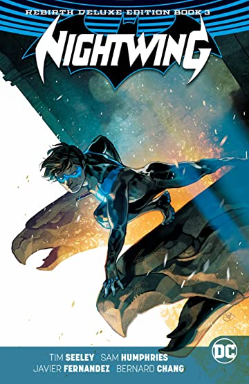 Nightwing: The Rebirth Deluxe Edition - Book 3