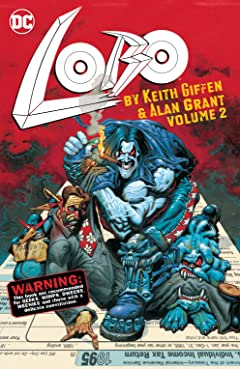 Lobo by Keith Giffen & Alan Grant  Vol. 2