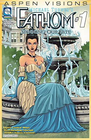 ASPEN VISIONS Tome 1 No.1: Fathom: Spinning Our Fate