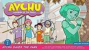 Aychu Saves The Park Vol. 1