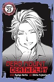 Dead Mount Death Play #23
