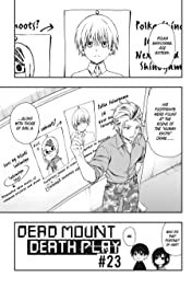 Dead Mount Death Play No.23