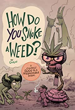 How Do You Smoke a Weed?