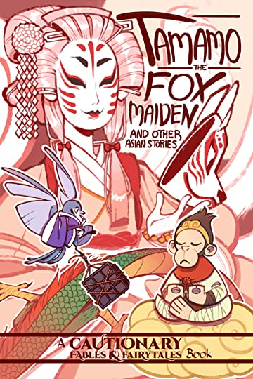Tamamo the Fox Maiden and Other Asian Stories Vol. 2