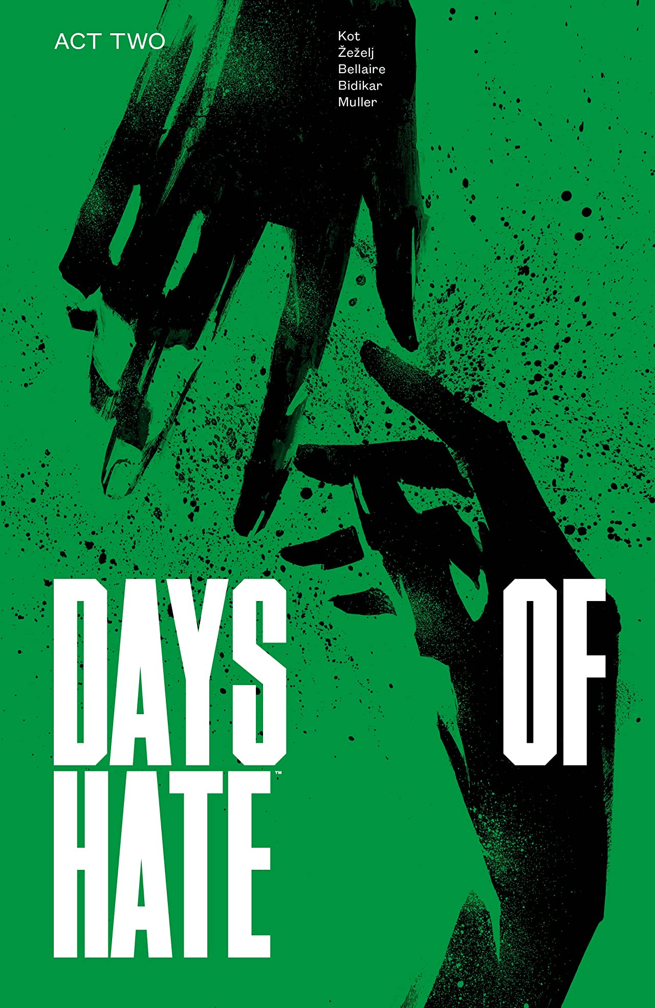 Days of Hate: Act Two
