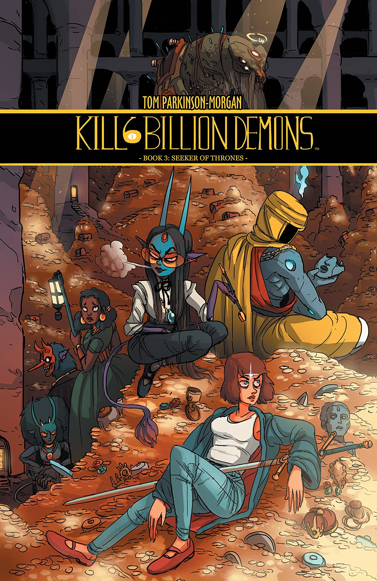 Kill Six Billion Demons: Book Three