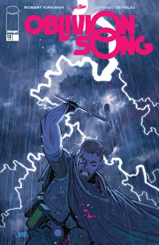 Oblivion Song By Kirkman & De Felici No.12