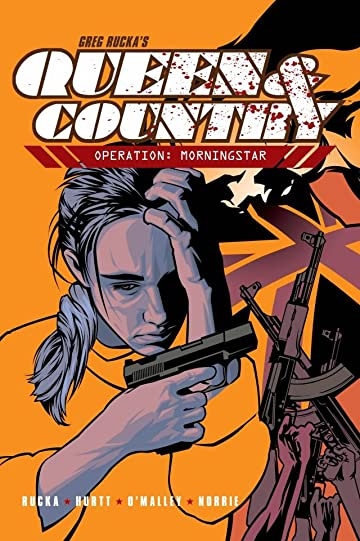 Queen & Country Tome 2: Operation: Morningstar
