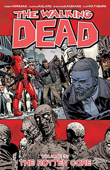 The Walking Dead Tome 31: The Rotten Core