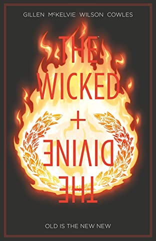 The Wicked + The Divine Tome 8: Old Is The New New