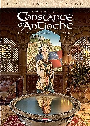 Les Reines de sang - Constance d'Antioche, la Princesse rebelle Vol. 1