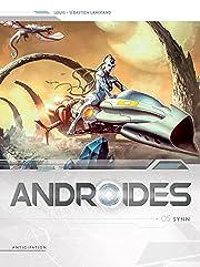 Androïdes Vol. 5: Synn