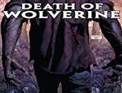 Death of Wolverine: The Complete Collection
