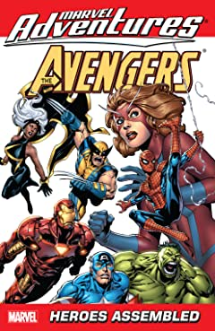 Marvel Adventures The Avengers Tome 1: Heroes Assembled