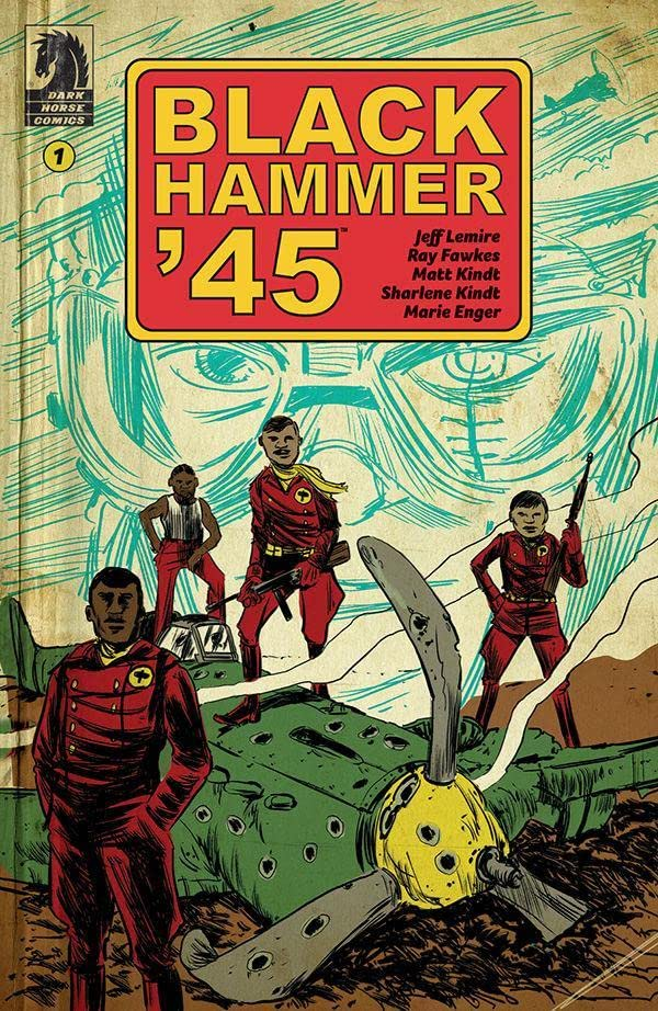 Black Hammer '45: From the World of Black Hammer No.1