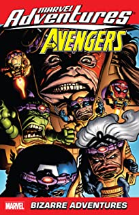 Marvel Adventures The Avengers Vol. 3: Bizarre Adventures