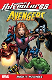 Marvel Adventures The Avengers Vol. 6: Mighty Marvels
