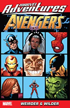 Marvel Adventures The Avengers Vol. 7: Weirder And Wilder