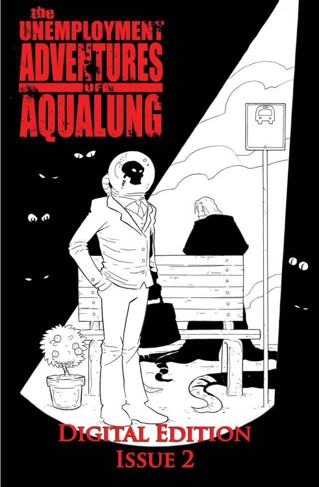 The Unemployment Adventures of Aqualung #2