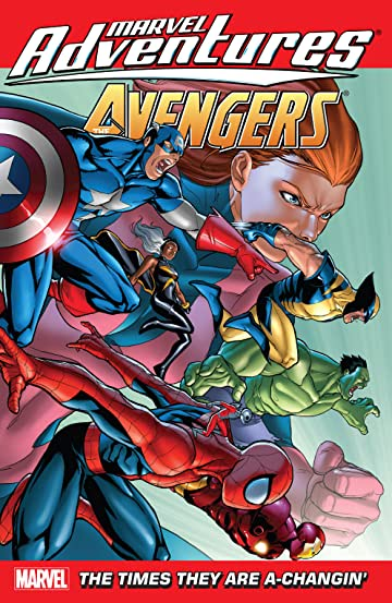 Marvel Adventures The Avengers Vol. 9: The Times They Are A-Changin'