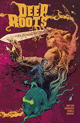 Deep Roots Tome 1