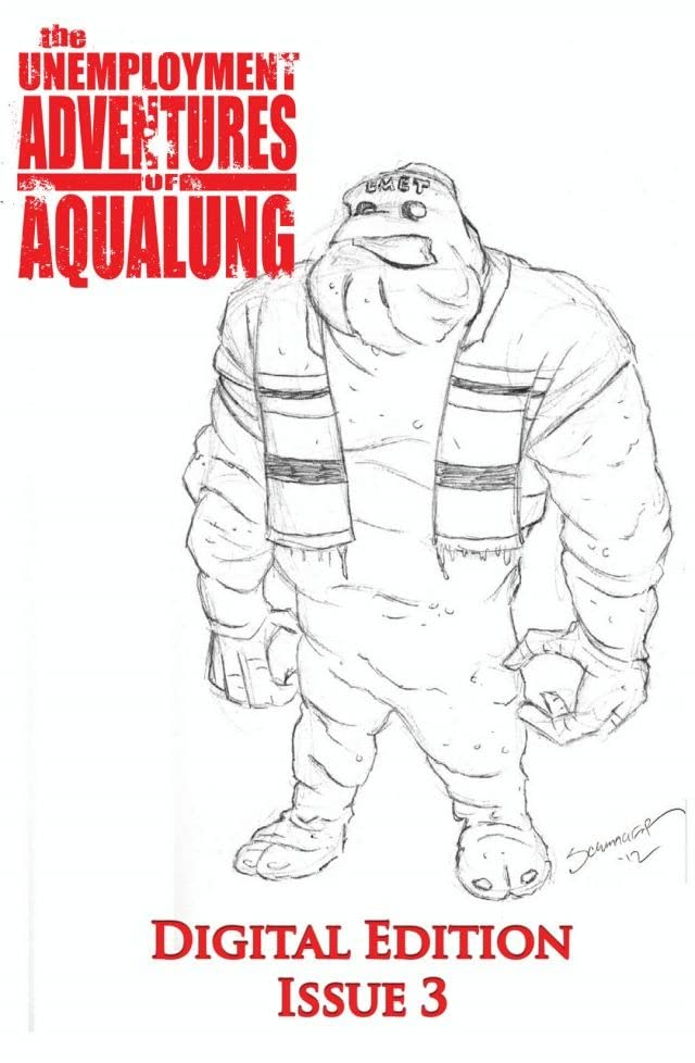 The Unemployment Adventures of Aqualung #3