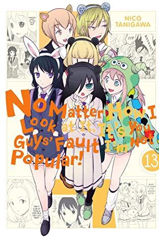 No Matter How I Look at It, It's You Guys' Fault I'm Not Popular! Vol. 13